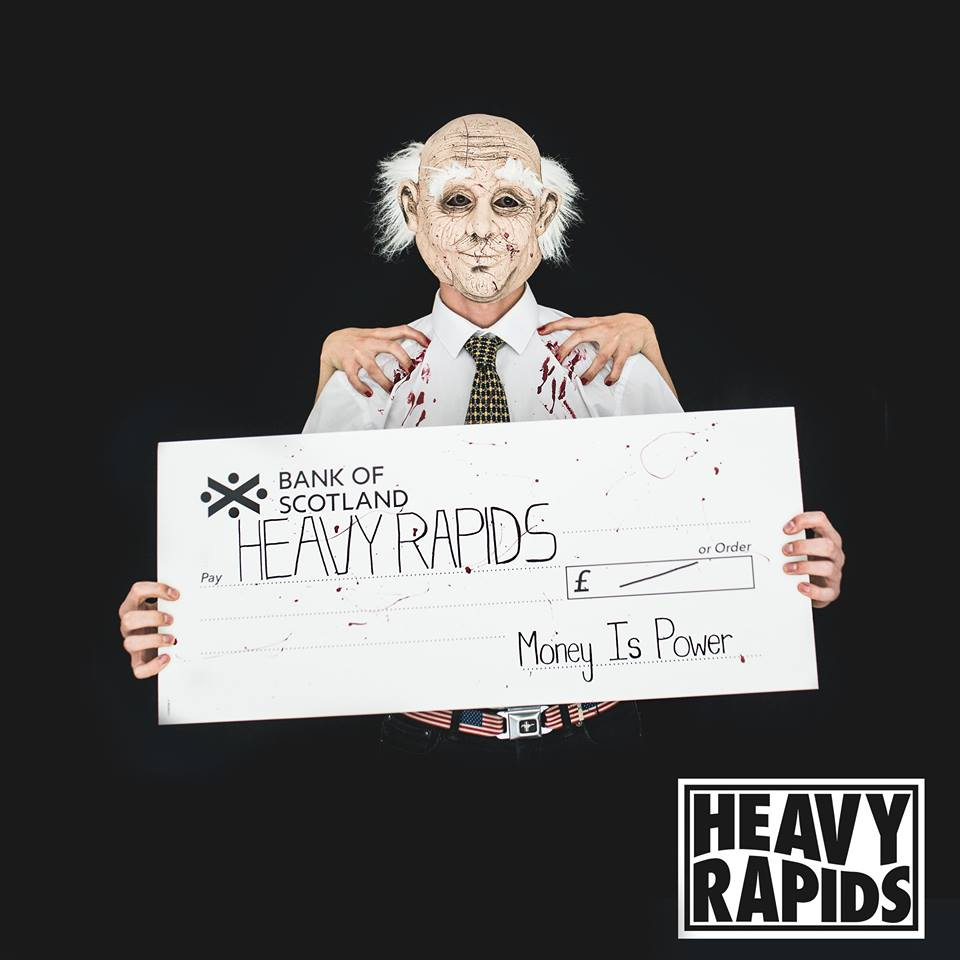 Track of the Day – HEAVY RAPIDS – Money is Power